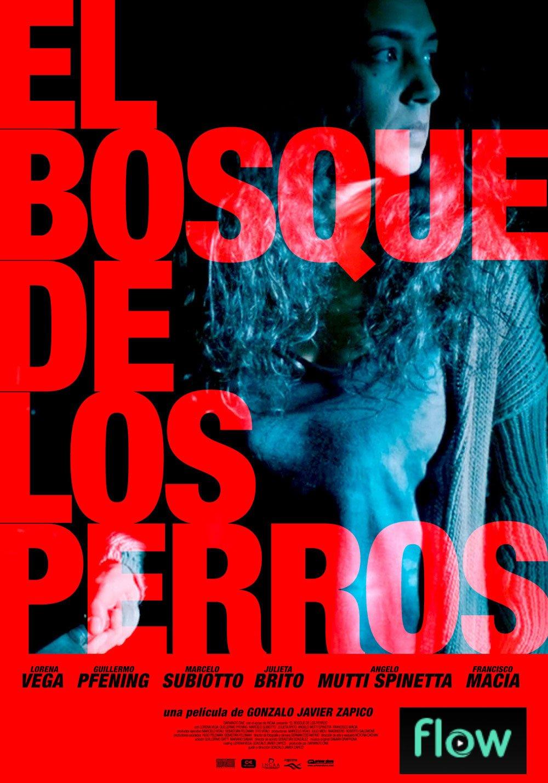 El Bosque de Los Perros Poster
